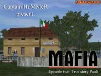 Кампания Mafia episode two: True story Pauli (фото)